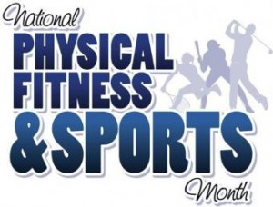 Physical Fitness and Sports Month